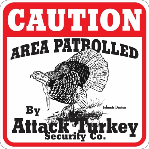 ATTACK TURKEY SIGN